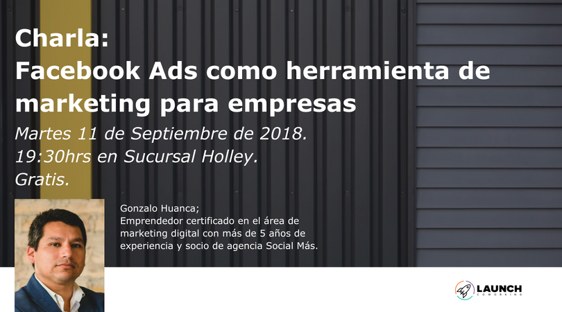 charla de facebook ads, gonzalo huanca